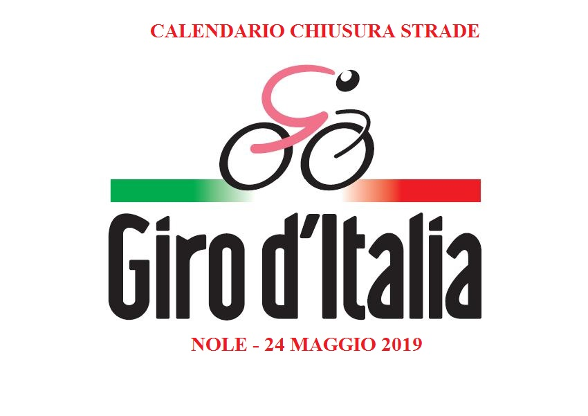 Calendario Giro D Italia.Giro D Italia 2019 Calendario Chiusura Strade Comune Di Nole